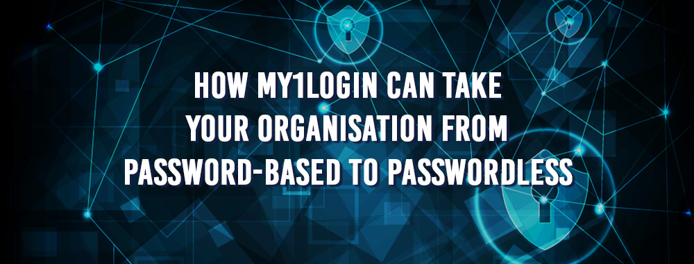 How-M1L-can-take-your-organisation-from-password-based-to-Passwordless