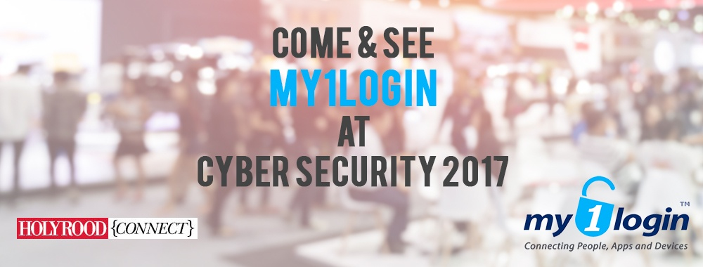 Come and See My1Login at Cyber Security 2017